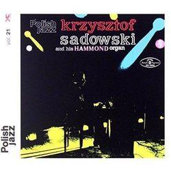 Krzysztof And His Hammond Organ Sadowski - KRZYSZTOF SADOWSKI AND HIS HAMMOND ORGAN (POLISH JAZZ)