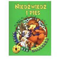 Książki dla dzieci, Niedźwiedź i pies. Bajka dla maluszka (opr. broszurowa)