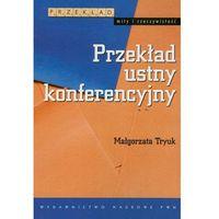 Językoznawstwo, Przekład ustny konferencyjny (opr. miękka)