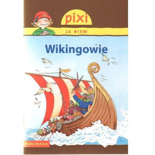 Książki dla dzieci, Pixi Ja wiem! Wikingowie (opr. broszurowa)