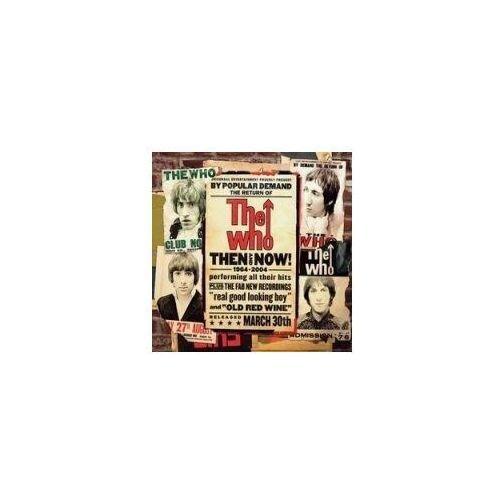 Pozostała muzyka rozrywkowa, THEN AND NOW - The Who (Płyta CD)
