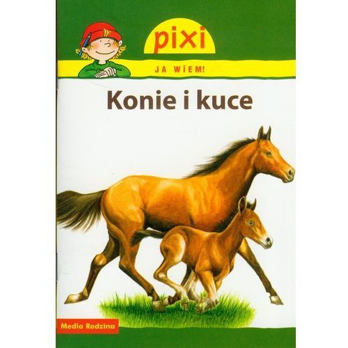 Książki dla dzieci, Pixi Ja wiem Konie i kuce (opr. broszurowa)
