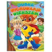 Książki dla dzieci, Dobre wychowanie wierszem (opr. twarda)