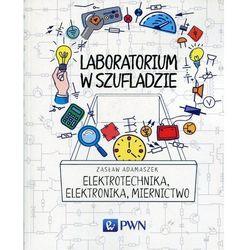 Laboratorium w szufladzie Elektrotechnika, elektronika, miernictwo (opr. miękka)