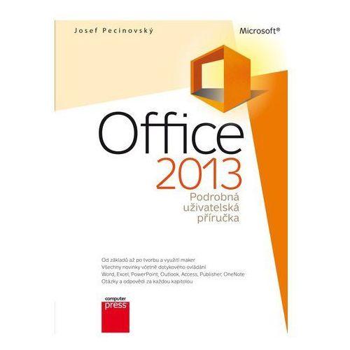 Pozostałe książki, Microsoft Office 2013 Podrobná uživatelská příručka Josef Pecinovský