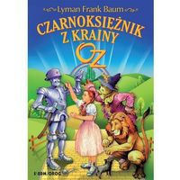 E-booki, Czarnoksiężnik z krainy Oz - Lyman Frank Baum (MOBI)