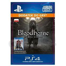 Bloodborne - The Old Hunters DLC [kod aktywacyjny]