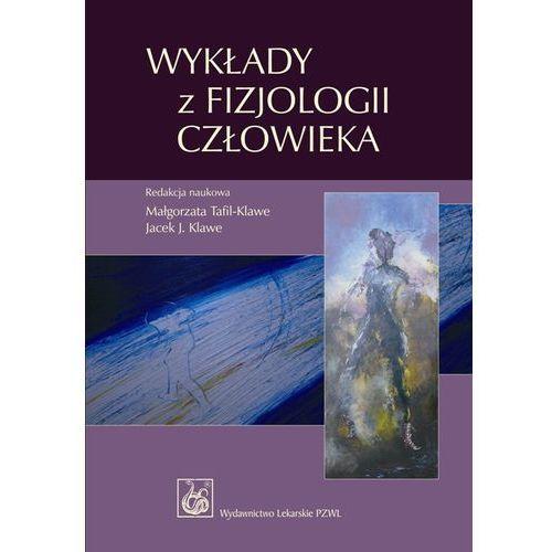 Leksykony techniczne, Wykłady z fizjologii człowieka (opr. miękka)