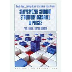 Statystyczne studium struktury agrarnej w Polsce (opr. miękka)