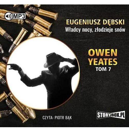Książki kryminalne, sensacyjne i przygodowe, Owen Yeates tom 7 Władcy nocy złodzieje snów