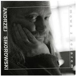Andrzej Sikorowski - ZMOWA Z ZEGAREM
