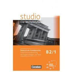 studio Die Mittelstufe B2/1 Unterrichtsvorbereitung (opr. miękka)
