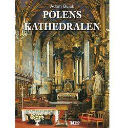 Polens Kathedralen. Wersja niemiecka (opr. twarda)