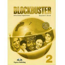 Blockbuster 2 Teacher's Book - Dooley Jenny, Evans Virginia - Zostań stałym klientem i kupuj jeszcze taniej (opr. miękka)