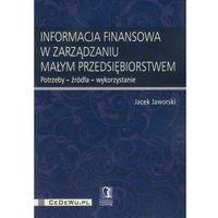 Psychologia, Informacja finansowa w zarządzaniu małym przedsiębiorstwem (opr. miękka)