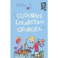 Książki dla dzieci, Cudowne lekarstwo George'a - Roald Dahl (opr. twarda)