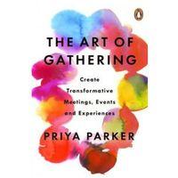 Książki o biznesie i ekonomii, The Art of Gathering