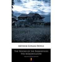 Książki kryminalne, sensacyjne i przygodowe, The Hound of the Baskervilles. Pies Baskerville'ów - Arthur Conan Doyle - ebook