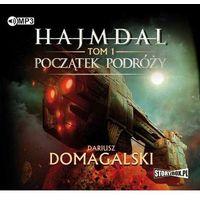Książki fantasy i science fiction, Hajmdal T.1 Początek podróży audiobook (opr. kartonowa)