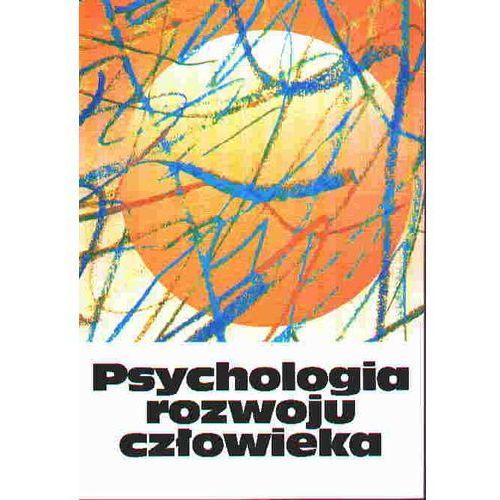 Socjologia, Psychologia rozwoju człowieka t. 2 Charakterystyka okresów życia człowieka (opr. miękka)