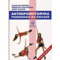Książki medyczne, Antropomotoryka (opr. miękka)