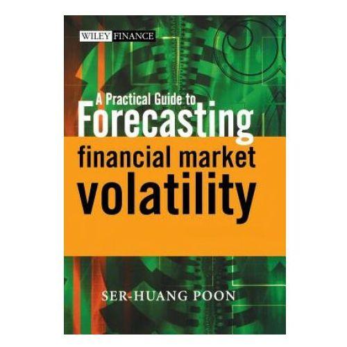 Biblioteka biznesu, Practical Guide to Forecasting Financial Market Volatility (opr. twarda)