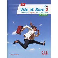 Książki do nauki języka, Vite et Bien 2 B1 Podręcznik + klucz + CD - Claire Miquel (opr. miękka)