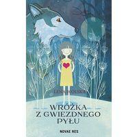 Książki dla dzieci, Wróżka z gwiezdnego pyłu (opr. broszurowa)