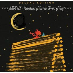 Amos Lee - MOUNTAINS OF SORROW, RIVERS OF SONG DELUXE