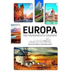Europa 1001 Najpiękniejszych Zakątków - Marcin Jaskulski (opr. twarda)