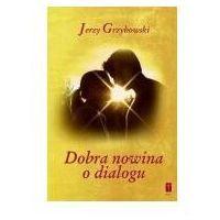 Książki religijne, Dobra nowina o dialogu (opr. broszurowa)