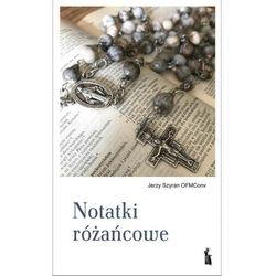 Notatki różańcowe - Jerzy Szyran OFMConv - książka (opr. miękka)
