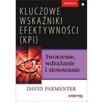 Biblioteka biznesu, Kluczowe wskaźniki efektywności (kpi) tworzenie, wdrażanie i stosowanie (opr. miękka)