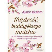 Hobby i poradniki, Mądrość buddyjskiego mnicha - Ajahn Brahm
