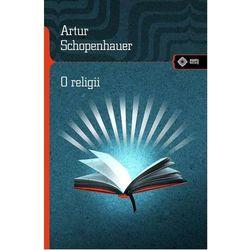 O religii. Wyd. 2 - Arthur Schopenhauer (opr. miękka)