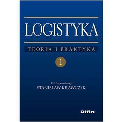 Logistyka tom 1 Teoria i praktyka (opr. miękka)