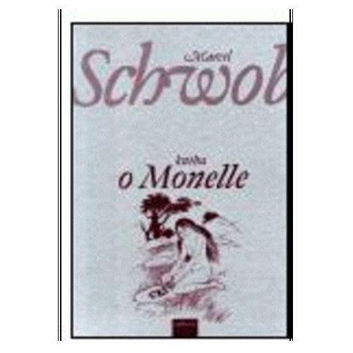 Pozostałe książki, Kniha o Monelle Schwob Marcel