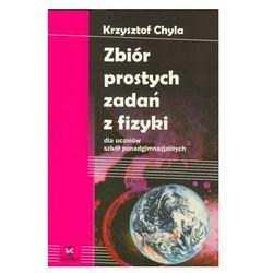 Fizyka LO Zbiór prostych zadań z fizyki ZamKor (opr. miękka)