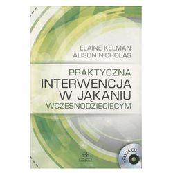 Praktyczna interwencja w jąkaniu wczesnodziecięcym z płytą CD (opr. miękka)