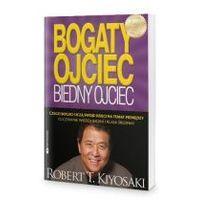 Książki o biznesie i ekonomii, Bogaty Ojciec, Biedny Ojciec - Robert T. Kiyosaki