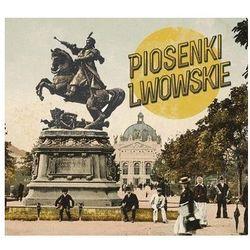 Piosenki lwowskie (CD) - Various Artists OD 24,99zł DARMOWA DOSTAWA KIOSK RUCHU