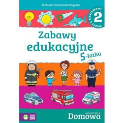 Domowa Akademia. Zabawy edukacyjne 5-latka cz.2 (opr. miękka)