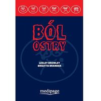 Książki o zdrowiu, medycynie i urodzie, Ból ostry (Acute Pain) red. Bromley, Brander (opr. miękka)