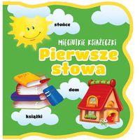 Książki dla dzieci, Mięciutkie książeczki pierwsze słowa (opr. broszurowa)