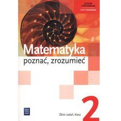 Matematyka Poznać Zrozumieć 2 Zbiór Zadań Zakres Rozszerzony (opr. miękka)