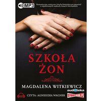 Audiobooki, Szkoła żon (Audiobook na CD) - Dostawa 0 zł