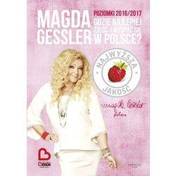 Poziomki 2016/2017 Gdzie najlepiej zjeść i wyspać się w Polsce? - Magda Gessler - ebook