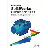 Informatyka, Solidworks simulation 2020. statyczna analiza wytrzymałościowa - jerzy domański