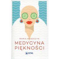 Książki medyczne, Medycyna piękności - Wysyłka od 3,99 - porównuj ceny z wysyłką (opr. miękka)