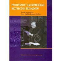 Pedagogika, Paradygmaty akademickiego kształcenia pedagogów (opr. miękka)